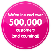 We've insured over 500,000 customers (and counting!)